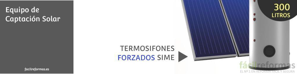 Cambia o instala un nuevo equipo de captación solar forzado (SIME 300 LTS.)